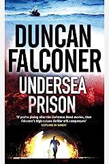 Undersea Prison (John Stratton Book 4) Kindle Edition