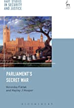 Parliament's Secret War (Hart Studies in Security and Justice)