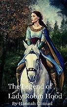 The Legend of Lady Robin Hood
