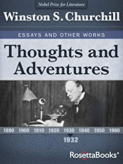 Thoughts and Adventures, 1932 (Winston S. Churchill Essays and Other Works Book 2)