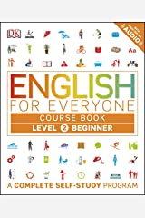 English for Everyone: Level 2: Beginner, Course Book: A Complete Self-Study Program (English Edition) eBook Kindle