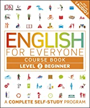English for Everyone: Level 2: Beginner, Course Book: A Complete Self-Study Program (English Edition)