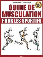 Livres Guide de musculation pour les sportifs PDF