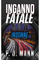 Inganno Fatale: Insonne (Vol.2) Formato Kindle