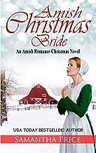 Amish Christmas Bride: An Amish Romance Christmas Novel (Amish Christmas Books Book 2)