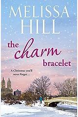 The Charm Bracelet: take a trip through New York City this Christmas Kindle Edition
