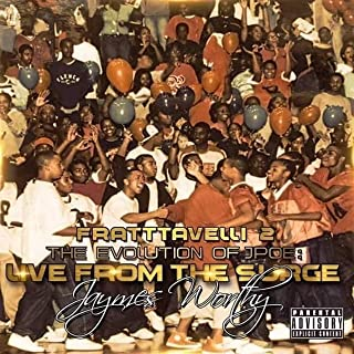 Fratttavelli 2 the Evolution of J Poe (Live from the Surge) [Explicit]