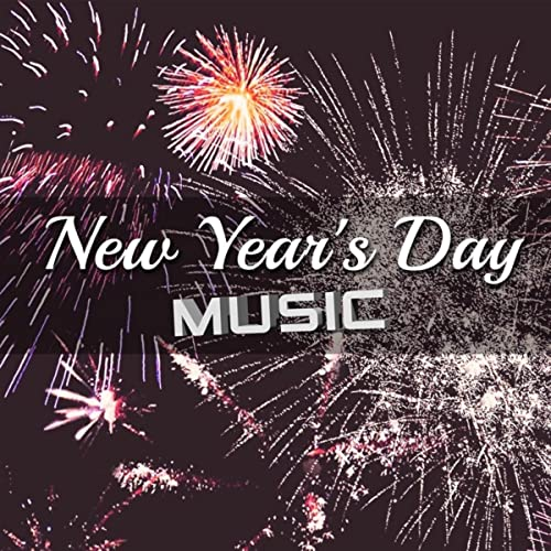 New Year's Day Music: Upbeat Background House Tunes for the New