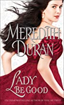Lady Be Good (Rules for the Reckless Book 3)