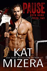 Pause (ROCK HARD Book 2) Kindle Edition