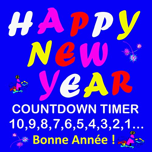 Happy New Year! - Countdown Timer 10, 9, 8, 7    by Mixtronic on