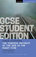 The Curious Incident of the Dog in the Night-Time GCSE Student Edition (GCSE Student Editions)