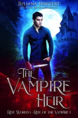 The Vampire Heir: Rite of the Vampire (Rite World Book 1) Kindle Edition
