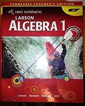 Holt Mcdougal Larson Algebra 1 Tennessee Teacher's Edition