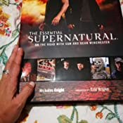 ESSENTIAL SUPERNATURAL REVISED AND UPDATED EDITION : On the ...
