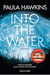 Into the Water - Traue keinem. Auch nicht dir selbst.: Roman (German Edition) Formato Kindle