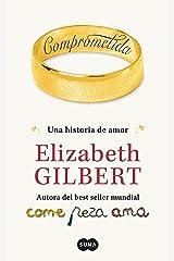 Comprometida: Una historia de amor (Spanish Edition) Kindle Edition