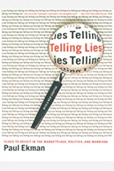 Telling Lies: Clues to Deceit in the Marketplace, Politics, and Marriage (Revised Edition) (English Edition) eBook Kindle