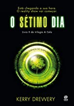 O sétimo dia (A Cela Livro 2) (Portuguese Edition)