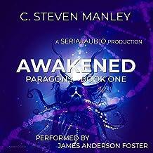 Awakened: Paragons, Book 1