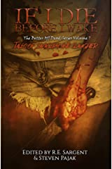 If I Die Before I Wake: Tales of Savagery and Slaughter (The Better Off Dead Series Book 7) Kindle Edition