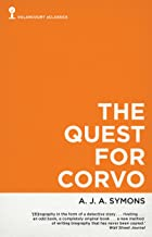 The Quest for Corvo: An Experiment in Biography (Valancourt eClassics)