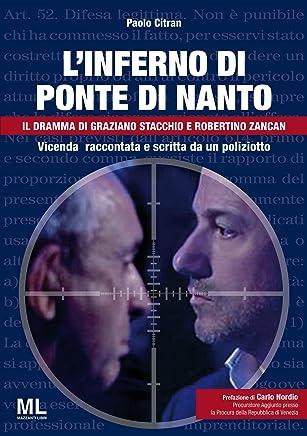 Linferno di Ponte di nanto: Il dramma di Graziano Stacchio e Robertino Zancan
