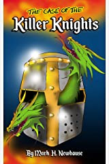 The Case of the Killer Knights (Tales of Monstrovia Book 4) Kindle Edition