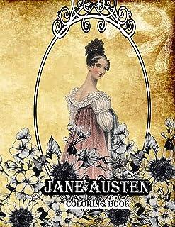 Jane Austen coloring book: Creative Coloring Book