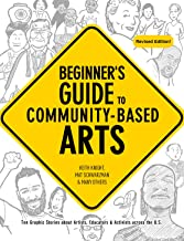 Beginner's Guide to Community-Based Arts, 2nd Edition