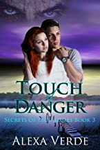 Touch of Danger (Secrets of Rios Azules Book 3)