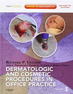 Dermatologic and Cosmetic Procedures in Office Practice: Expert Consult - Online and Print