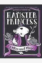 Hamster Princess: Of Mice and Magic Kindle Edition