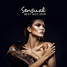 Sensual Best Jazz 2019 – Erotic Relaxation for Two