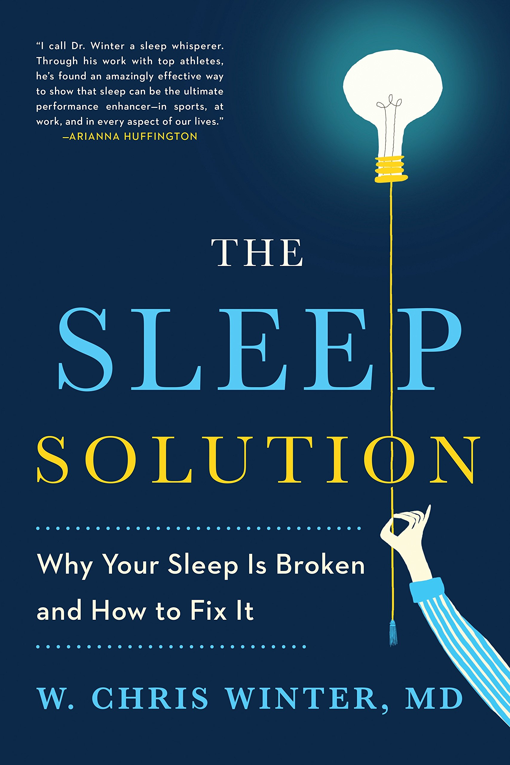 Image OfThe Sleep Solution: Why Your Sleep Is Broken And How To Fix It