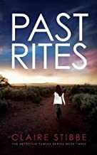 Past Rites: A completely gripping crime thriller (The Detective Temeke Crime Series Book 3)