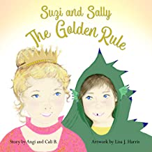 Suzi and Sally: The Golden Rule
