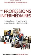 Les professions intermédiaires (Hors Collection) (French Edition)