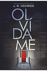Olvídame (Suspense / Thriller) (Spanish Edition) Formato Kindle