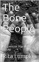 The Bone People: A Spencer Hardesty Novel (Spencer Hardesty Novels Book 26)