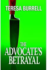 The Advocate's Betrayal (The Advocate Series Book 2) Kindle Edition