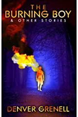 The Burning Boy & Other Stories Kindle Edition
