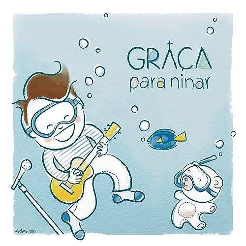 Graça Para Ninar By Paulo César Baruk On Amazon Music