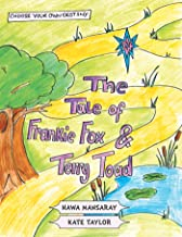 The Tale of Frankie Fox and Terry Toad