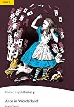 Level 2: Alice in Wonderland (Pearson English Graded Readers) (English Edition)