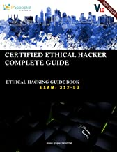 Certified Ethical Hacker Complete Training Guide with Practice Questions & Labs: Exam: 312-50