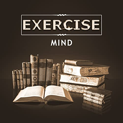 Exercise Mind - Music for Study, Fast Concentration, Best Tracks for