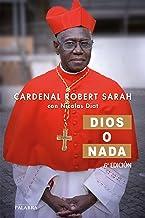 Dios o nada: Entrevista sobre la fe (Mundo y cristianismo) (Spanish Edition)