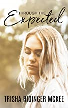 Through the Expected (The Josie Series)