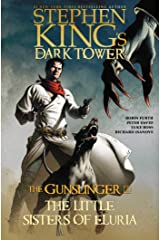 The Little Sisters of Eluria (Stephen King's The Dark Tower: The Gunslinger Book 2) Kindle Edition